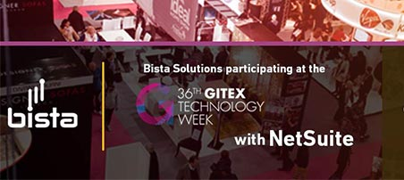 Meet NetSuite and Bista Solutions at GITEX at Hall 6, stand CLD-17 and discover how your business can benefit from a true cloud platform