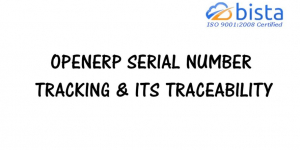OpenERP Serial number tracking & its Traceability