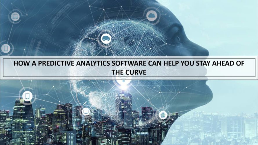 How a predictive analytics software can help retail businesses stay ahead of the curve