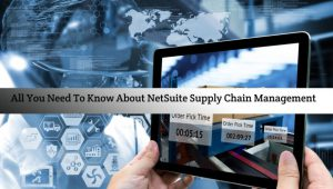 NetSuite supply chain management