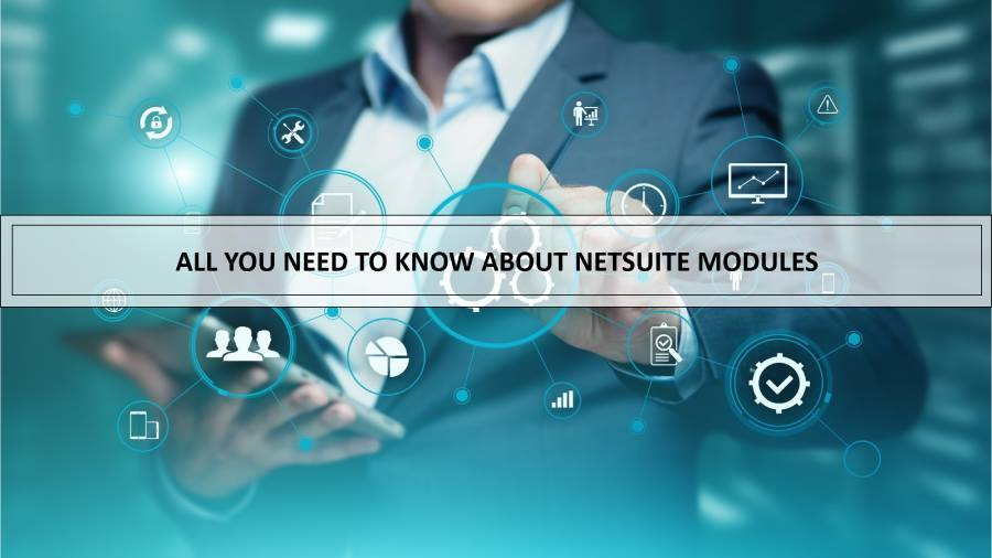 All you need to know about NetSuite Modules