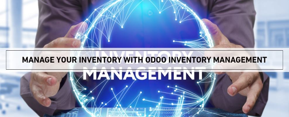All you need to know about odoo inventory management module