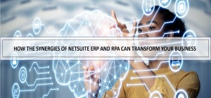 NetSuite RPA Invoice automation