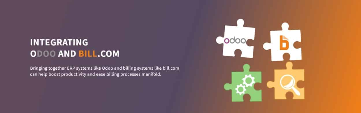Odoo and Bill.com Integration for end-to-end payments processing