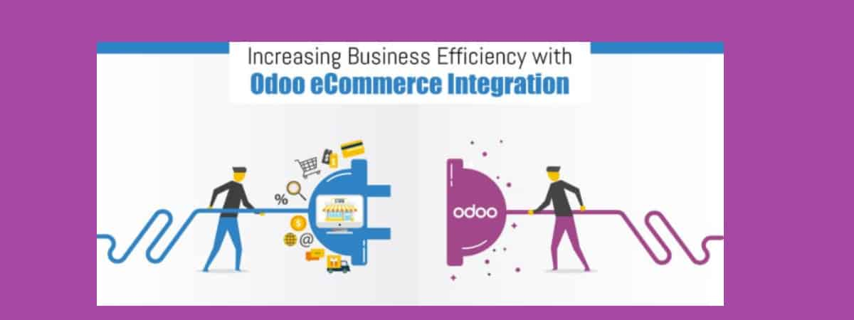 The Benefits of Odoo Ecommerce Integration